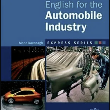 English for the Automobile  Industry. Available as an online course or a classroom course